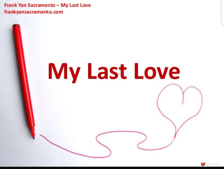 ჩემს ბოლო სიყვარულს და მუზას